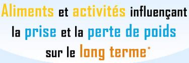 Aliments et activités influençant la prise et la perte de poids sur le long terme